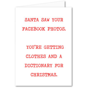 CC013 Santa saw your Facebook